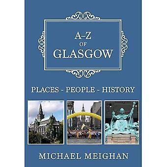A-Z of Glasgow: Places-People-History