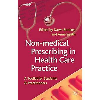Non-Medical Prescribing in Healthcare Practice - A Toolkit for Student
