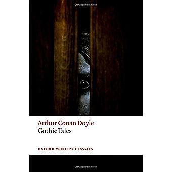 حكايات القوطية بواسطة آرثر كونان دويل-كتاب 9780198734307