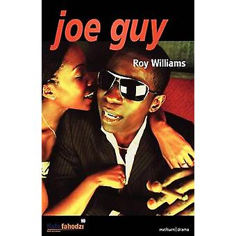 Joe Guy by Williams & Roy