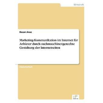 MarketingKommunikation im Internet fr Anbieter durch suchmaschinengerechte Gestaltung der Internetseiten par Anac & Hasan