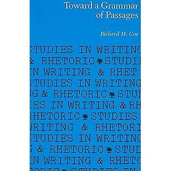 Toward a Grammar of Passages by Richard M Coe - 9780809314201 Book