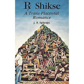 Rx Shikse by J. R. Ephraim - 9780941404754 Book