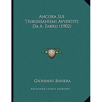 Ancora Sui Tribonianismi Avvertiti Da A. Fabro (1902) by Giovanni Bav