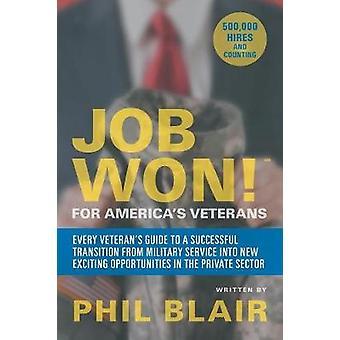 Job Won! for America's Veterans by Job Won! for America's Veterans -