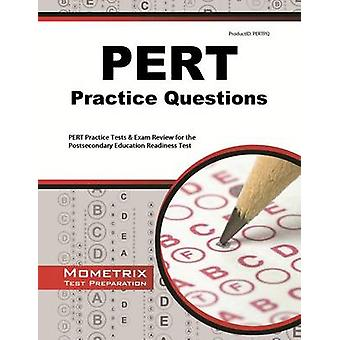 PERT Practice Questions - PERT Practice Tests & Exam Review for the Po