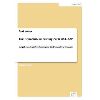 Die Konzernbilanzierung Nach Us-GAAP by Rene Leppin - 9783838605142 B