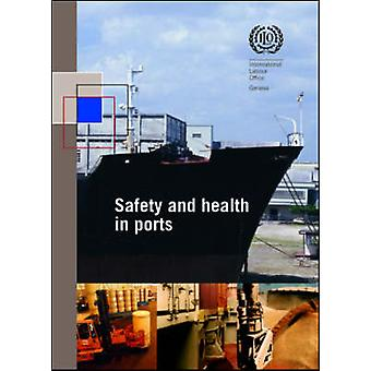 Safety and Health in Ports - ILO Code of Practice by International Lab