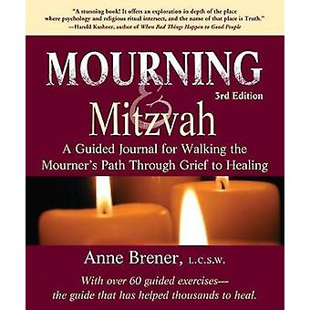 Mourning and Mitzvah - A Guided Journal for Walking the Mourner's Path
