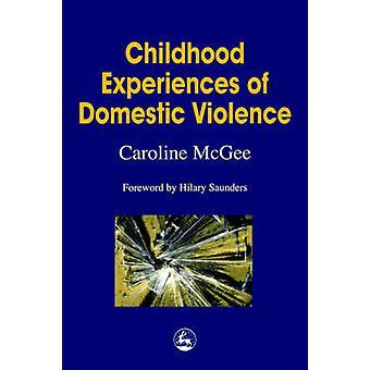 Barndomsupplevelser av våld av Caroline McGee - Hilary