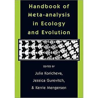 Handbook of Metaanalysis in Ecology and Evolution by Julia Koricheva