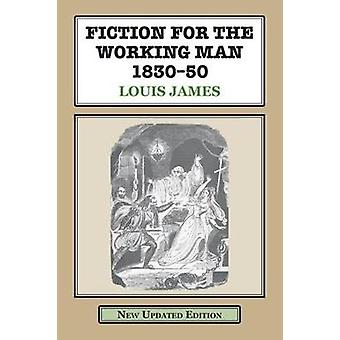 Fiction for the Working Man 183050 by James & Louis