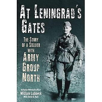 At Leningrad�s Gates: The Story of a Soldier with Army Group North