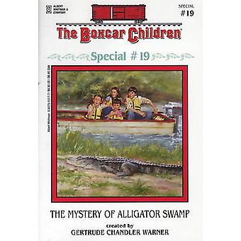 The Mystery of Alligator Swamp by Gertrude Chandler Warner - Hodges S