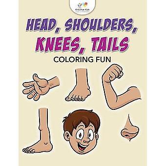 Head Shoulders Knees Tails Coloring Fun by Kreative Kids