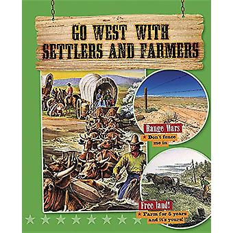 Go West With Settlers and Farmers by Stuckey - Rachel - 9780778723301