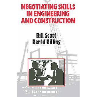 Negotiating Skills in Engineering and Construction by Scott & Bill