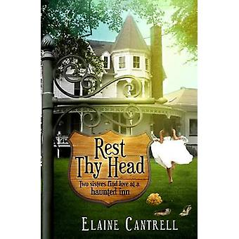 Rest Thy Head by Cantrell & Elaine
