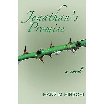 Jonathans Promise by Hirschi & Hans M