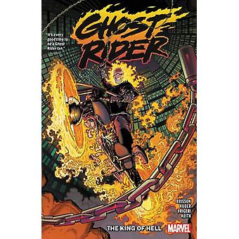 Ghost Rider Vol. 1 King Of Hell by Ed Brisson