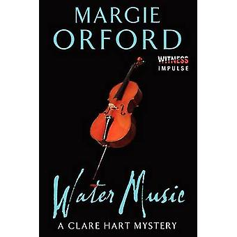 Water Music by Margie Orford - 9780062339157 Book