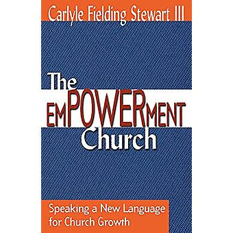 Empowerment Church - Speaking a New Language for Church Growth / Carly