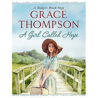 A Girl Called Hope by Grace Thompson - 9781788631464 Book