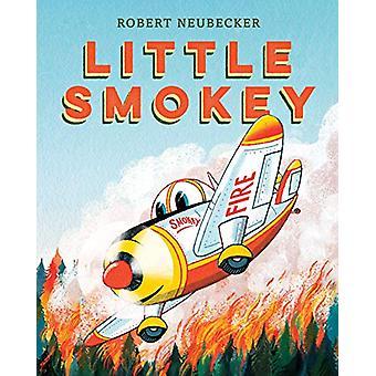Little Smokey by Robert Neubecker - 9781984851048 Book