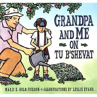 Grandpa and Me on Tu B'Shevat by Marji Gold-Vukson - 9781580131223 Bo