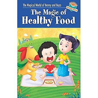 MAGIC OF HEALTHY FOOD (Magical World of Benny & Buzo Series)