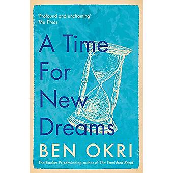 A Time for New Dreams by Ben Okri - 9781788549639 Book