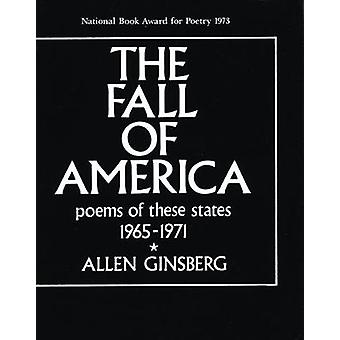 The Fall of America  Poems of These States 19651971 by Allen Ginsberg