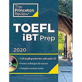 Princeton Review TOEFL iBT Prep with Audio CD - 2020 by Princeton Rev