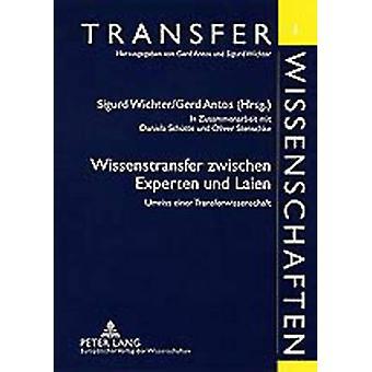 Wissenstransfer Zwischen by Sigurd Wichter - 9783631365724 Book