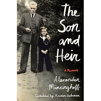 The Son and Heir by Munninghoff & Alexander