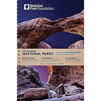 National Park Foundation 2021 Planner by National Park Foundation