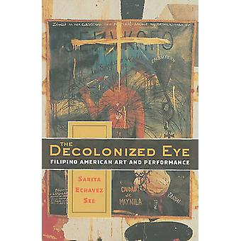 The Decolonized Eye