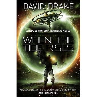 Drake D: When the Tide Rises (The Republic of Cinnabar Navy