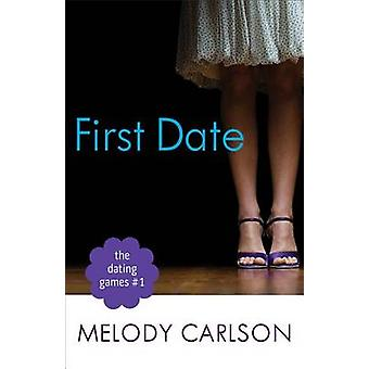 First Date by Melody Carlson - 9780800721312 Book