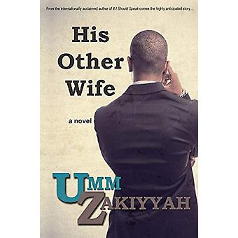 His Other Wife by Umm Zakiyyah - 9781942985006 Book