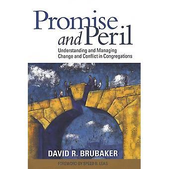 会衆の変化と対立を理解し管理する約束と危険