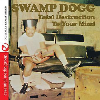 Swamp Dogg - totale vernietiging Your Mind [CD] USA import