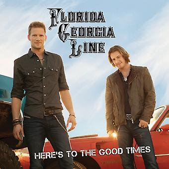 Florida Georgia Line - Here's to the Good Times [CD] USA import