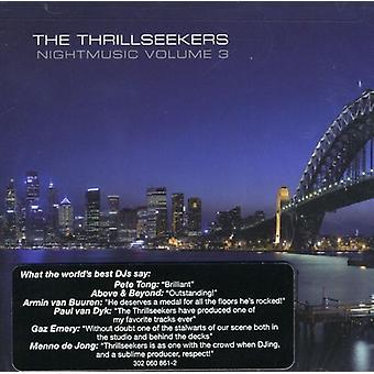 Thrillseekers - Thrillseekers: Vol. 3-Nightmusic [CD] USA import