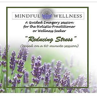 Jacky Groenewegen - tietoinen Wellness Opastetut kuvat: Vähentää stressiä [CD] USA tuonti