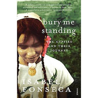 Bury Me Standing - The Gypsies and Their Journey by Isabel Fonseca - 9