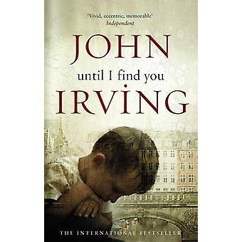 Until I Find You by John Irving - 9780552773126 Book