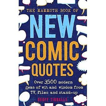 Le livre de mammouth de nouvelles citations comiques --plus de 3 500 bijoux modernes de l'esprit