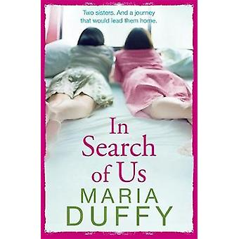 In Search of Us by Maria Duffy - 9781473673144 Book