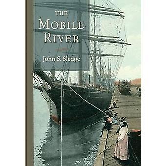 De mobiele rivier door John S. Sledge - 9781611174854 boek